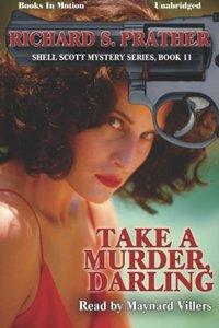 Take A Murder Darling - Richard S Prather - audiobook