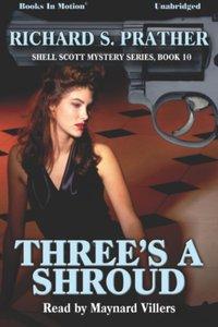 Three's A Shroud - Richard S Prather - audiobook