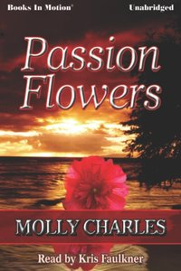 Passion Flowers - Molly Charles - audiobook