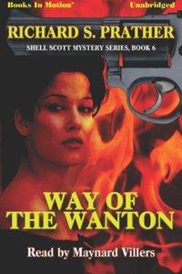 Way of The Wanton - Richard S Prather - audiobook