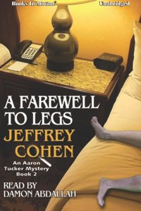 Farewell To Legs, A - Jeffery Cohen - audiobook