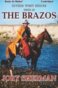 Brazos, The - Jory Sherman - audiobook