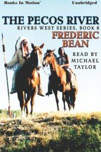 Pecos River, The - Frederic Bean - audiobook