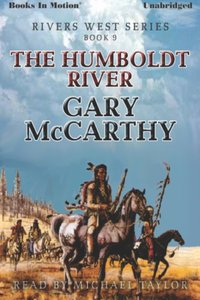 Humboldt River, The - Gary McCarthy - audiobook