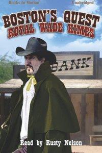 Boston's Quest - Royal Wade Kimes - audiobook