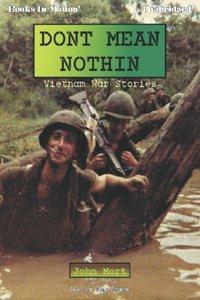 Dont Mean Nothin - John Mort - audiobook