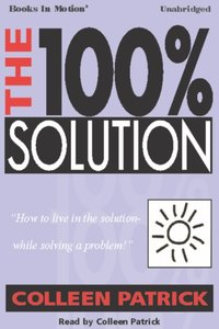 100% Solution, The - Colleen Patrick - audiobook