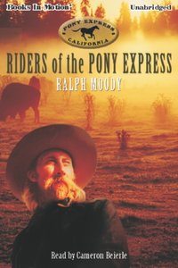 Riders Of The Pony Express - Ralph Moody - audiobook
