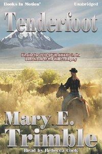 Tenderfoot (Trimble) - Mary E. Trimble - audiobook
