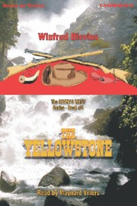 Yellowstone, The - Win Blevins - audiobook