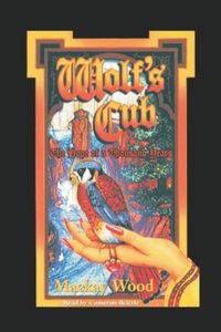 Wolf's Cub - Mackay Wood - audiobook