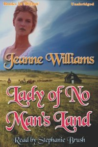 Lady Of No-Mans's Land - Jeanne Williams - audiobook
