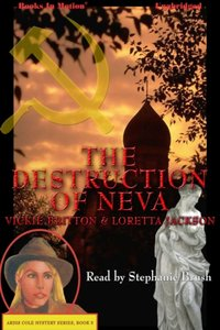 Destruction Of Neva, The - Loretta Jackson/Vicki Britton - audiobook
