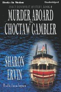 Murder Aboard The Choctaw Gambler - Sharon Ervin - audiobook