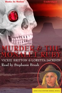 Murder And The Monalet Ruby - Loretta Jackson/Vickie Britton - audiobook
