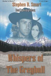 Whispers Of The Greybull - Stephen B. Smart - audiobook