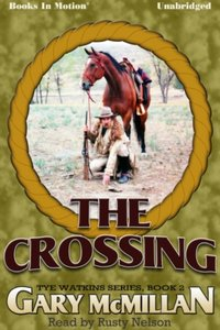 Crossing, the - Gary McMillan - audiobook