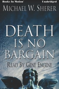 Death Is No Bargain - Michael W Sherer - audiobook