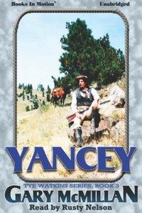 Yancy - Gary McMillan - audiobook