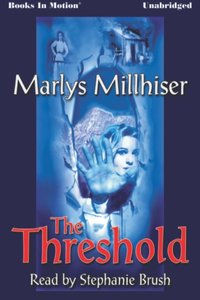 Threshold, The - Marly S Millhiser - audiobook