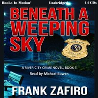 Beneath a Weeping Sky - Frank Zafiro - audiobook