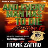 And Every Man Has To Die - Frank Zafiro - audiobook