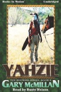 Yahzie - Gary McMillan - audiobook