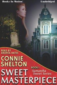Sweet Masterpiece - Connie Shelton - audiobook