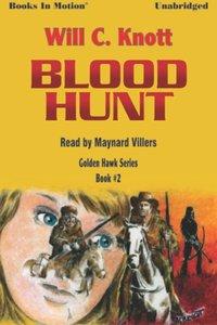 Blood Hunt - Will C Knott - audiobook