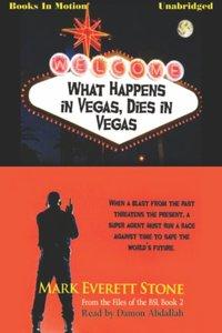 What Happens in Vegas Dies in Vegas - Mark Everett Stone - audiobook