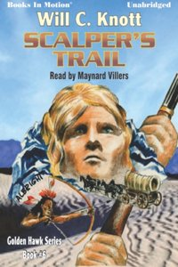 Scalper's Trail - Will C Knott - audiobook