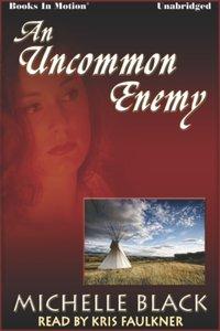 Uncommon Enemy, An - Eden Murdock - audiobook
