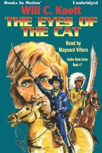 Eye's of the Cat, The - Will C Knott - audiobook