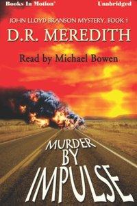 Murder By Impulse - D.R. Meredith - audiobook