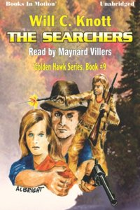 Searchers, The - Will C Knott - audiobook