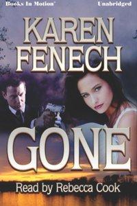 Gone - Karen Fenech - audiobook