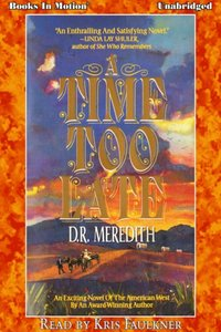 Time Too Late, A - D.R. Meredith - audiobook