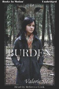 Burden, The - Valorie Hein - audiobook