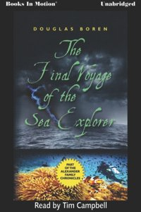 Final Voyage of the Sea Explorer, The - Douglas Boren - audiobook