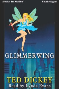 Glimmerwing - Ted Dickey - audiobook