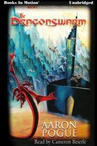 Dragonswarm, The - Aaron Pogue - audiobook