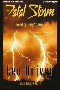 Fatal Storm - Lee Driver - audiobook