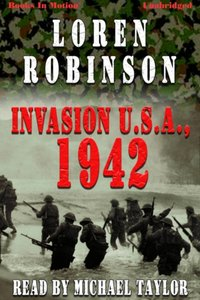 Invasion 1942 - Loren Robinson - audiobook
