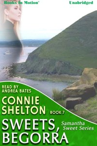 Sweets Begorra - Connie Shelton - audiobook