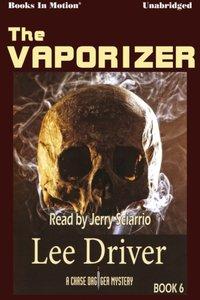 Vaporizer, The - Lee Driver - audiobook