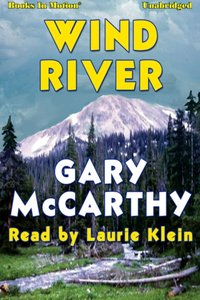 Wind River - Gary McCarthy - audiobook