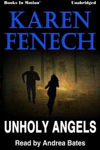 Unholy Angels - Karen Fenech - audiobook