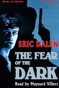Fear of the Dark, The - Eric Dalen - audiobook