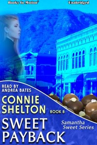 Sweet Payback - Connie Shelton - audiobook