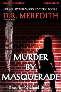 Murder By Masquerade - D.R. Meredith - audiobook